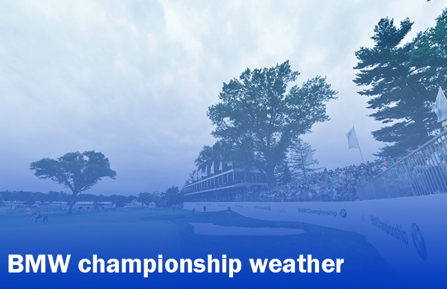 BMW Championship weather